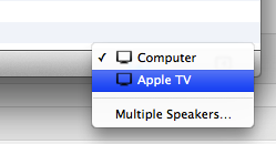 Selecting Apple TV as AirPlay destination from iTunes
